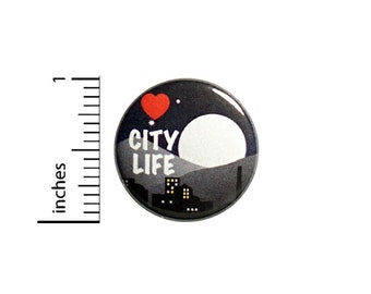 Love City Life Button Backpack Pin1 Inch #84-15