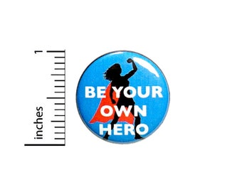 Positive Superhero Super Hero Superhero Heroine Button Girl Power Rad Gift Positive 1 Inch #35-27