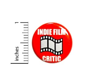 Indie Film Critic Button // for Backpack or Jacket Pinback // Movie Gift Pin // 1 Inch 10-32