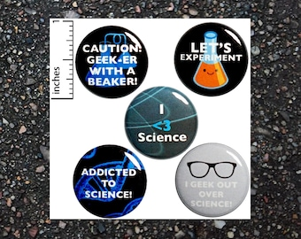 "Science Buttons 5 Pack of Backpack Pins Pins For Jackets Lapel Pins or Fridge Magnets Geeky Nerdy Chemistry Science Gift Set 1"" #P7-2"