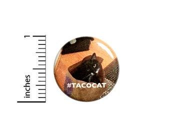Button Meme Pin Hashtag Taco Cat In Bag Random Funny Nutty Backpack Pinback 1 Inch 1-11