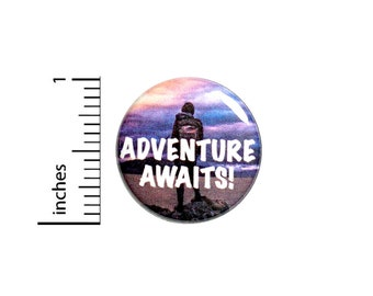 Travel Button Backpack Pin Adventure Awaits Backpacking Traveling Backpacking Europe New Zealand World Traveler 1 Inch #65-11