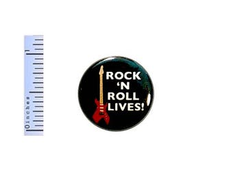 Rock N Roll Lives Button Music Guitar Pinback 70's 80's 90's Hair Band Glam Rock Pin 1 Inch #26-2