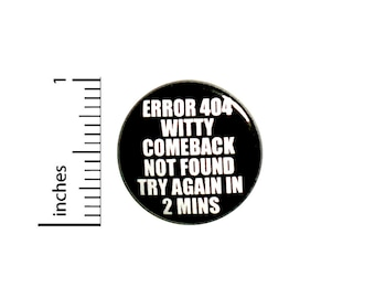 Funny Introvert Button Pin for Backpacks or Jackets Witty Comebacks Delayed Reactions Badge Brooch Lapel Pin Introvert Gift 1 Inch #84-8