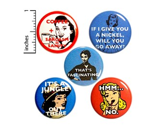"Vintage Women Funny Set of Pin for Backpack Pin Button or Fridge Magnet 5 Pack Jacket Lapel Pins Backpack Pins or Magnets Gift Set 1"" P3-5"