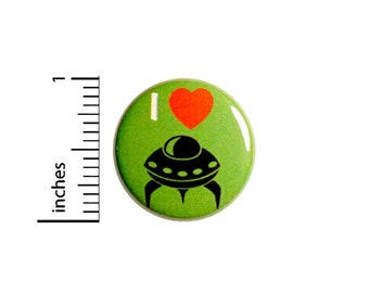 I Love UFOs Button // I Love Aliens // UFO Pin // Geeky Cute Badge // Pin for Backpacks // Space Badge // Jacket Pinback 1 Inch 94-25