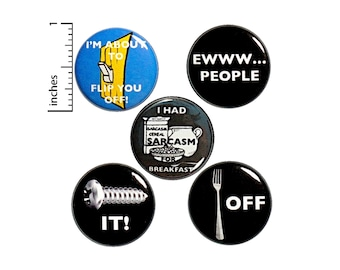"Sarcastic Buttons or Fridge Magnets, Funny Birthday Gift, Profanity Puns, 5 Pack, Random Funny Gifts, Backpack Pins, Sarcasm, 1"" P3-3"
