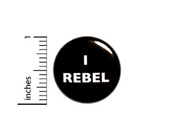 Funny Button I Rebel Geekery Nerdy Random Humor Black Backpack Pin Sarcastic Sarcasm 1 Inch