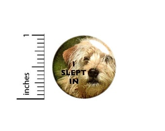 I Slept In Not A Morning Person Button // Funny Pinback for Backpack or Jacket // Pin 1 Inch 7-8