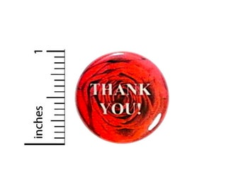Thank You Button // Wedding Reception Favors // Anniversary Party Pinback // Red Rose Pin // 1 Inch 12-1