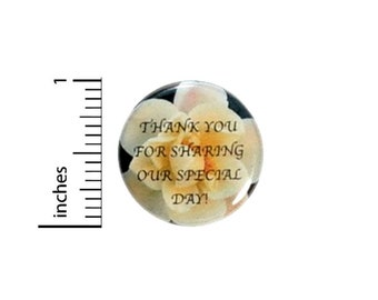 Thank You For Sharing Our Special Day Button // Wedding Reception Favors // Anniversary Party Pinback // Red Rose Pin // 1 Inch 12-2