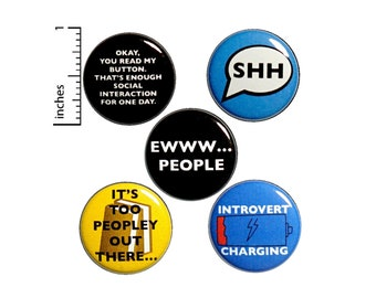 "Introvert Buttons 5 Pack of Backpack Pins Lapel Pins Cool Gift for Introvert Friend Messenger Bag Satchel Pins Funny Introvert Humor 1"" P2-4"