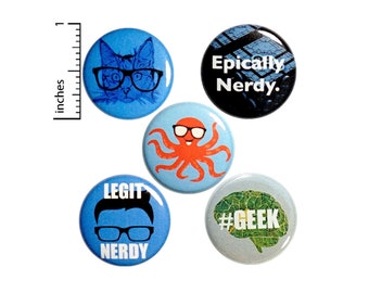 "Cute Nerdy Pin for Backpack Buttons or Fridge Magnets Lapel Pins or Fridge Magnets Geeky 5 Pack Gift Set 1"" P32-2"