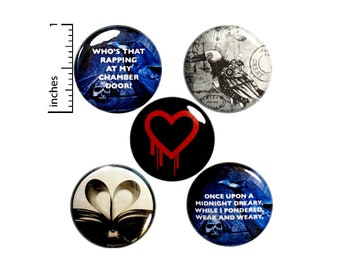 "Edgar Allan Poe, Pin for Backpack, Buttons or Fridge Magnets, Poetry, Emo, Goth, Cool, The Raven, Pin Or Button 5 Pack, Gift Set, 1"" P33-1"