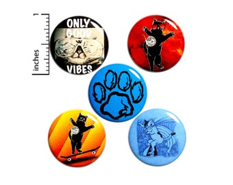 "Funny Cat Buttons or Fridge Magnets // Backpack Pins // Lapel Pins // Cute Pins // Skater // Surfer Magnets // 5 Pack // Gift Set  1"" #P10-2"