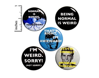 "Socially Awkward Backpack Pin Set of 5 Buttons or Fridge Magnets // Funny Pins // Sarcastic Buttons // Weird Gift // Friend Gift // 1"" #P9-2"