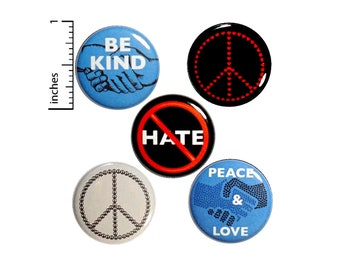 """Peace Pin Button or Fridge Magnet Set, Kindness Gift, Birthday Gift, 5 Pack, Peace and Love, Be Kind, Buttons or Magnets Gift Set 1"""" P3-2"""
