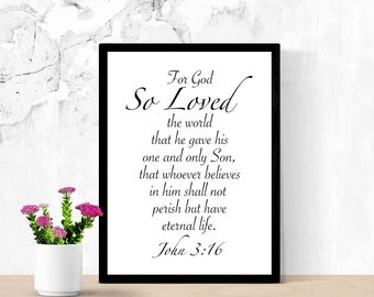 Bible Verse Printable Wall Art, For God So Loved The World, John 3:16, Christian Art, God's Love, Salvation Quote Poster, Dorm Room Decor