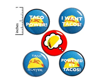 "Taco Buttons or Fridge Magnets // 5 Pack // Lapel Pins // Cool Brooches // Cute Pins // Badges // Funny Foodie Pinbacks // Gift Set 1"" P2-1"