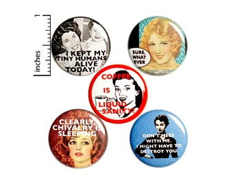 "Sarcastic Funny Mom Buttons Funny Pins for Backpacks or Jackets Lapel Pins Awesome Coffee Caffeine Tough 5 Pack Gift Set 1"" P39-3"