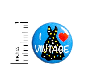 I Love Vintage Button Backpack Jacket Pin Clothing Cars 40s 50s 1 Inch #63-2