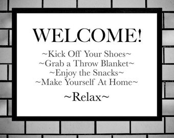 Welcome Sign, Entryway Sign, Printable Sign, Cute Welcome Poster, Instructions To Relax, Make Yourself At Home, Digital Wall Sign