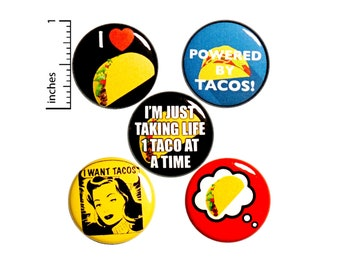 "Taco Pin for Backpack or Fridge Magnet Set, Pin Button for Jacket, Lapel Pin, I Love Tacos, Vintage Style Pin or Magnet 5 Pack Gift 1"" P44-4"