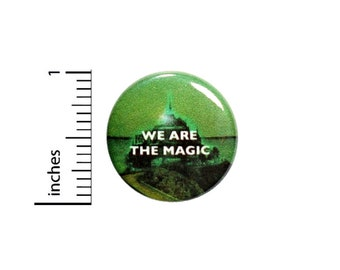 1 Inch Pinback Button We Are The Magic Wizard Of Oz Fan Pin Awesome Geekery