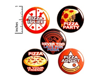 Funny Pizza Pins Buttons