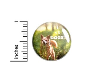 Button I Love Dogs  // Backpack or Jacket Book Bag Pinback // Dog Lover Gift Pin // 1 Inch 10-8