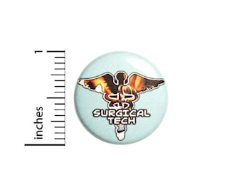 Surgical Tech Technician Assistant Doctor Nurse Button Medicine Symbol Medical Industry Lanyard Pin Pinback Badge 1 Inch #75-19