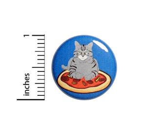 Funny Fat Cat on a Pizza Button Badge Backpack Jacket Pin Random Funny 1 Inch #50-30