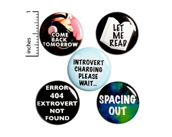 """Funny Introvert Pin Buttons or Fridge Magnets, 5 Pack, Gift for Introvert, Funny Introvert Button Pin or Magnet Set, Friend Gift, 1"""" P50-1"""