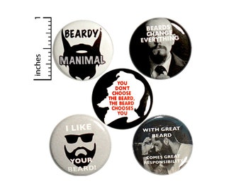 "Funny Beard Buttons Pin for Backpack or Jackets Lapel Pins Badges I Like Your Beard Beards Change Everything 5 Pack Gift Set 1"" P35-5"