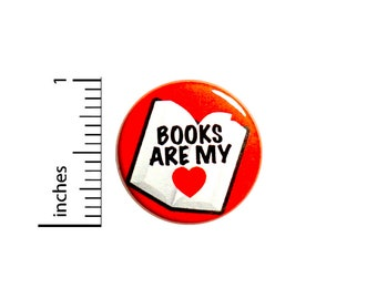 Books Are My Heart Button I Love Reading Lapel Pin for Jackets or Backpacks 1 Inch 85-6