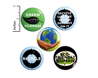 "Recycling Buttons or Fridge Magnets // 5 Pack // Backpack Pins // Badges // Lapel Pins // Eco-Friendly // Earth Pins // Gift Set 1"" #P9-1"