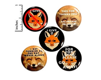"Funny Fox Pin for Backpack or Fridge Magnets, Pins for Jackets, Lapel Pins, Badges, Sarcastic, Cute, 5 Pack Gift Set 1"" P44-2"