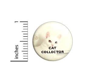 Cat Collector Lady Button // Backpack or Jacket Pinback // Funny Pin 1 Inch 6-16