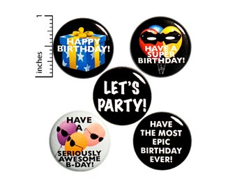 "Funny Birthday Buttons Cute Pins for Backpacks or Jackets Lapel Pins Badges Happy Birthday 5 Pack Gift Set 1"" P34-2"