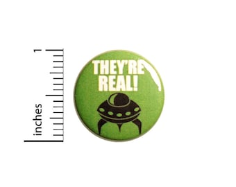 Aliens Are Real Button // I Love Aliens // Geeky Alien Pinback // Pin for Backpacks // UFOs Are Real Badge // Jacket Pinback 1 Inch 95-3