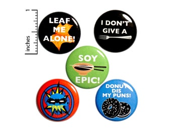"Funny Pun 5 Pack of Backpack Pins Buttons or Fridge Magnets Gift Set Lapel Pins Cool Badges Profanity Puns Pins Soy Epic Fork Off 1"" P19-5"