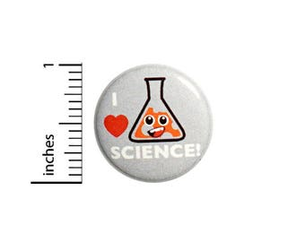 Funny Science Button I Love Science Beaker Jacket Backpack Pin Pinback 1 Inch #54-32