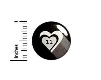 Eleven Heart Button I Love 11 Pin Geekery Nerdy Pin Pinback 1 Inch #25-6