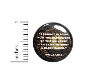 Clockwork Of The Universe Clockmaker Voltaire Button // Pinback Philosophy Quote // Pin 1 Inch 5-1