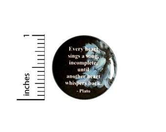 Plato Love Quote Button // Wedding Reception Favor Pinback // Romantic Pin // 1 Inch 13-12