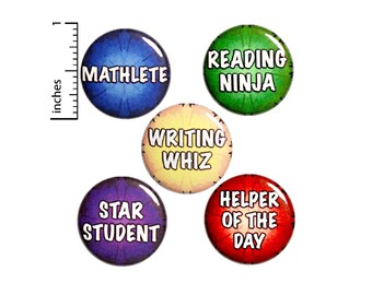 "Student Buttons or Fridge Magnets // Backpack Pins // Classroom Rewards // Student Awards // Lapel Pins // Student Gift Set 1"" #P8-1-"