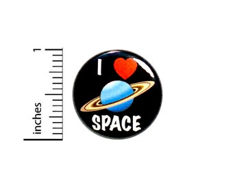 I Love Space Button Backpack Pin Cute Blue Planet Cool Jacket Pinback Badge Astronomy Exploration 1 Inch #67-30
