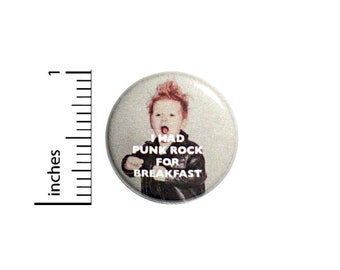 Button Pin I Had Punk Rock For Breakfast Cute Cool Kid Funny Awesome Pinback 1 Inch