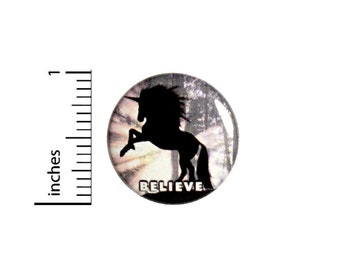 Unicorn Believe Button // Backpack or Jacket Pinback // Rad Pin // 1 Inch 12-11