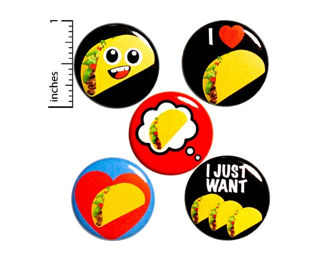 """Featured listing image: Taco Buttons or Fridge Magnets // 5 Pack // Backpack Pins // Taco Tuesday // Taco Party Fiestas  // Lapel Pins // Tacos // Gift Set 1"""" P12-1"""